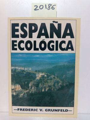 ESPAÑA ECOLOGICA *GRANICA*