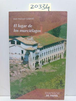 EL LUGAR DE LOS MURCIELAGOS
