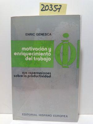 MOTIVACIÓN Y ENRIQUECIMIENTO DEL TRABAJO