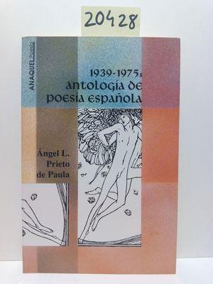 1939-1975, ANTOLOGÍA DE POESÍA ESPAÑOLA