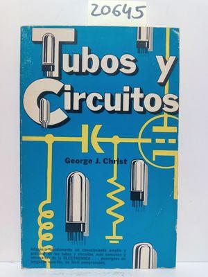 TUBOS Y CIRCUITOS