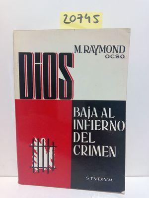 DIOS BAJA AL INFIERNO DEL CRIMEN