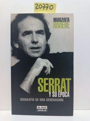 SERRAT Y SU ÉPOCA