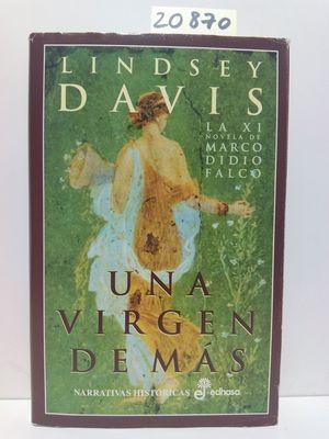 UNA VIRGEN DE MÁS (XI)