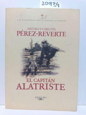 EL CAPITÁN ALATRISTE (LAS AVENTURAS DEL CAPITÁN ALATRISTE 1)
