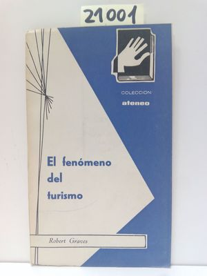 EL FENOMENO DEL TURISMO