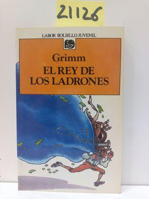 REY DE LOS LADRONES, EL