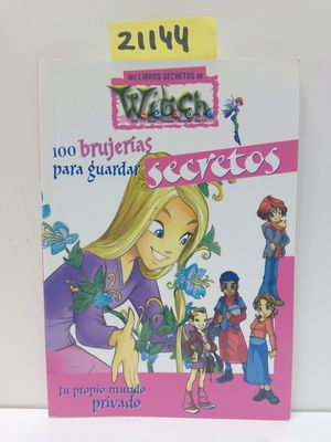 WITCH.100 BRUJERÍAS PARA GUARDAR SECRETOS