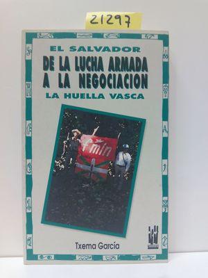 EL SALVADOR. DE LA LUCHA ARMADA?