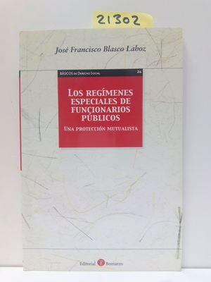 LOS REGÍMENES ESPECIALES DE FUNCIONARIOS PÚBLICOS
