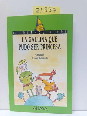 LA GALLINA QUE PUDO SER PRINCESA