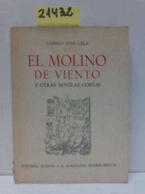 EL MOLINO DE VIENTO Y OTRAS NOVELAS CORTAS