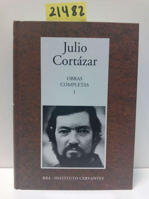 JULIO CORTÁZAR. OBRAS COMPLETAS I (RAYUELA / MODELO PARA ARMAR/ LIBRO DE MANUEL)