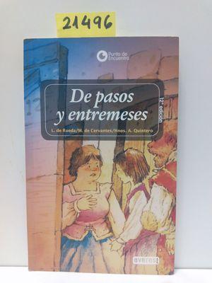 DE PASOS Y ENTREMESES