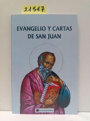 EVANGELIO Y CARTAS DE SAN JUAN