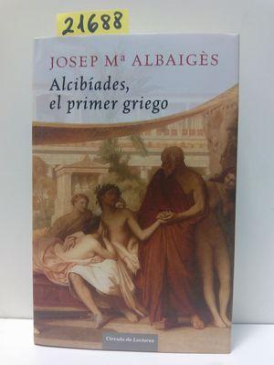 ALCIBÍADES, EL PRIMER GRIEGO