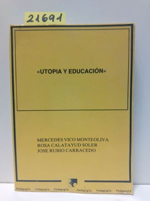 UTOPÍA Y EDUCACIÓN
