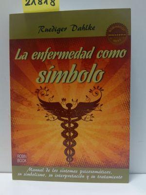 ENFERMENDAD COMO SIMBOLO,LA