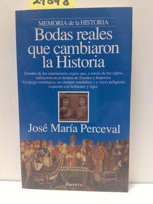BODAS REALES QUE CAMBIARON LA HISTORIA