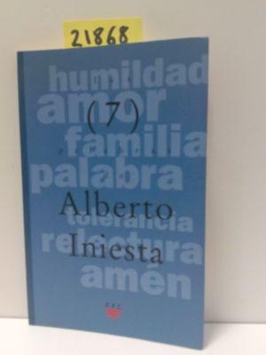 LAS SIETE PALABRAS DE ALBERTO INIESTA