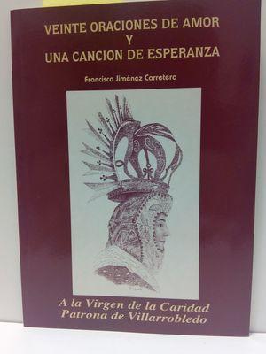 VEINTE ORACIONES DE AMOR Y UNA CANCIÓN DE ESPERANZA