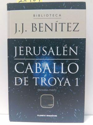 JERUSALÉN.CABALLO DE TROYA 1.PRIMERA PARTE.