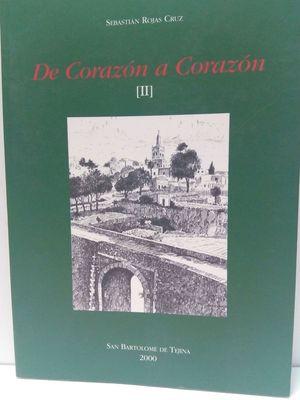 DE CORAZÓN A CORAZÓN (II)
