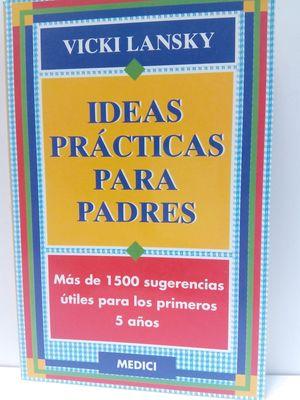 IDEAS PRÁCTICAS PARA PADRES