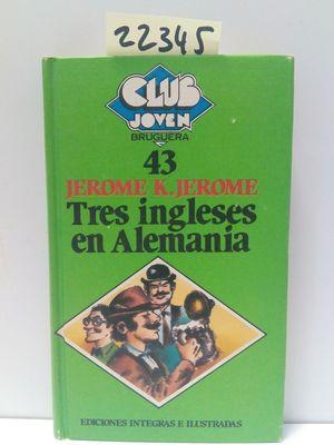 TRES INGLESES EN ALEMANIA
