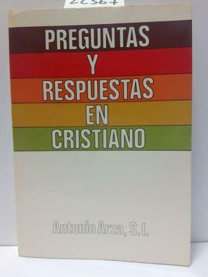 PREGUNTAS Y RESPUESTAS EN CRISTIANO