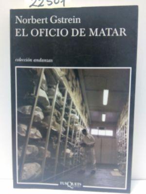 EL OFICIO DE MATAR
