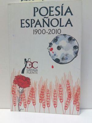 POESÍA ESPAÑOLA (1900-2010)