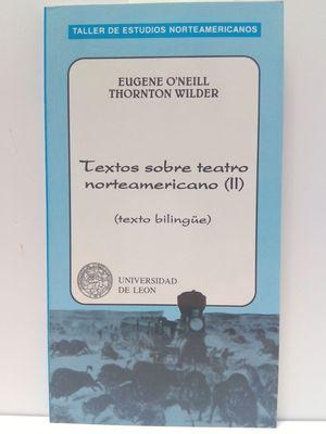 TEXTOS SOBRE TEATRO AMERICANO II