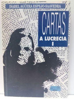 CARTAS A LUCRECIA I
