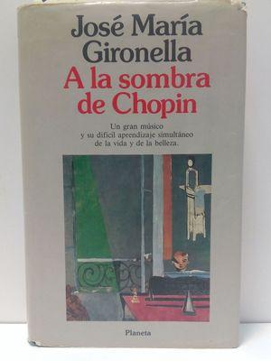 A LA SOMBRA DE CHOPIN