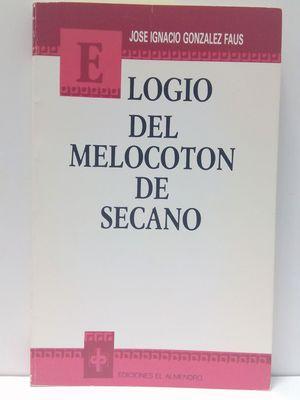 ELOGIO DEL MELOCOTÓN DE SECANO
