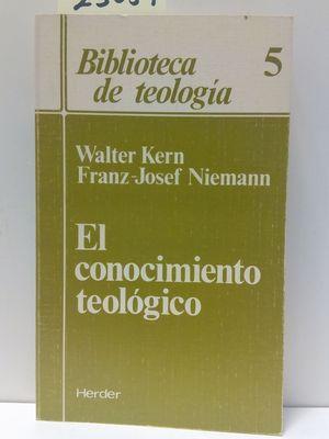 EL CONOCIMIENTO TEOLÓGICO