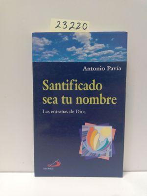 SANITICADO SEA TU NOMBRE