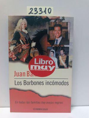 LOS BORBONES INCÓMODOS