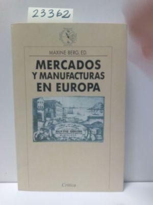 MERCADOS Y MANUFACTURAS EN EUROPA