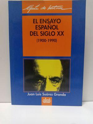EL ENSAYO ESPAÑOL DEL SIGLO XX (1900-1990)