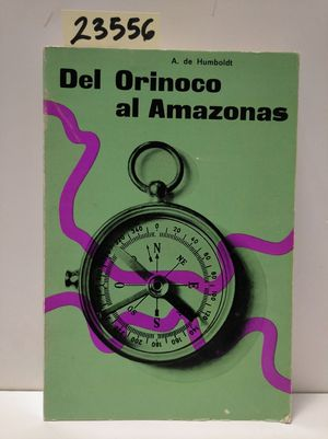 DEL ORINOCO AL AMAZONAS