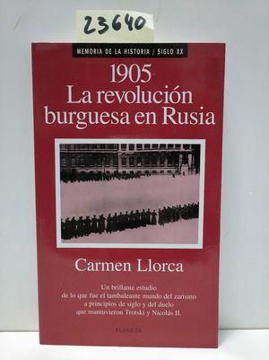 1905, LA REVOLUCIÓN BURGUESA EN RUSIA