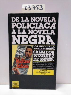 DE LA NOVELA POLICÍACA A LA NOVELA NEGRA