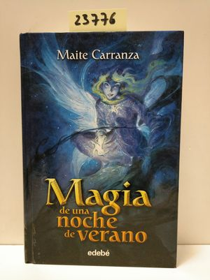 MAGIA DE UNA NOCHE DE VERANO