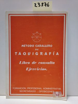 MÉTODO CABALLERO DE TAQUIGRAFÍA