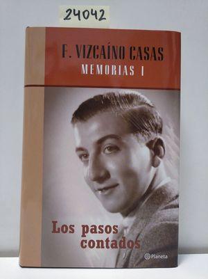 LOS PASOS CONTADOS. MEMORIAS I