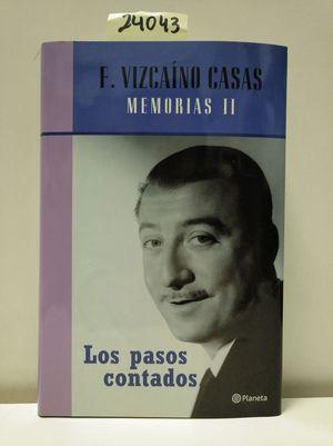 LOS PASOS CONTADOS. MEMORIAS II