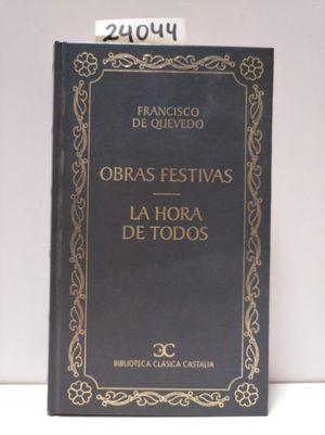 OBRAS FESTIVAS ; LA HORA DE TODOS