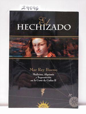 EL HECHIZADO